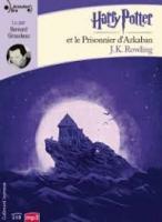 Harry Potter et le prisonnier d'Azkaban | J. K. Rowling (1965-....). Auteur