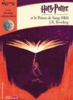 Harry Potter et le Prince de Sang-Mêlé | J. K. Rowling (1965-....). Auteur