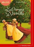 Orangers de Versailles (Les) | Pietri, Annie (1956-....). Auteur