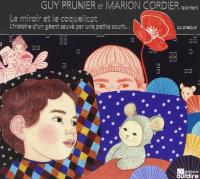 Le miroir et le coquelicot / Guy Prunier | Prunier, Guy. Auteur. Textes & réc.