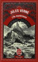 île mystérieuse (L') | Verne, Jules (1828-1905). Auteur