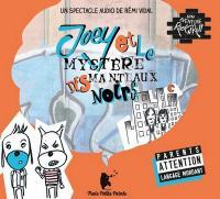 Joey et le mystère des manteaux noirs | Vidal, Rémi. Compositeur