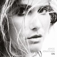 On / Joyce Jonathan, comp. & chant | Joyce Jonathan