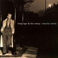 Long ago and far awa | Charlie Haden