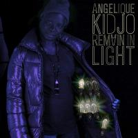 REMAIN IN LIGHT | Kidjo, Angélique