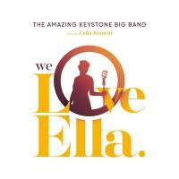 We love Ella | Amazing Keystone Big Band (The). Musicien
