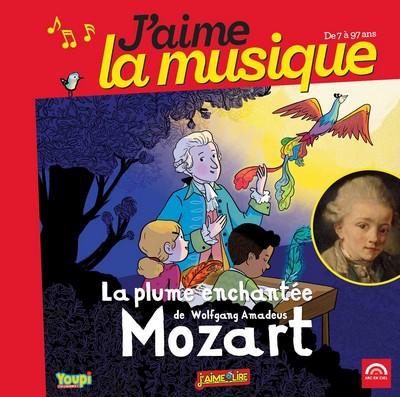 La plume enchantée de Wolfgang Amadeus Mozart Marianne Vourch, textes & narr. Wolfgang Amadeus Mozart, comp.