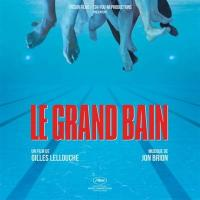 Le grand bain : Bande Originale du Film