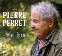 Humour liberté / Pierre Perret | Perret, Pierre (1934-....)