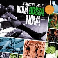 Nova bossa nova / Marcos Valle, guit., chant... [et al.] | Valle, Marcos. Interprète