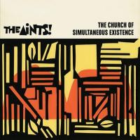 The church of simultaneous existence / Aints (The) | Aints (The). Musicien. Ens. voc. & instr.