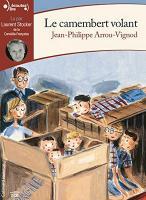 Camembert volant (Le) | Arrou-Vignod, Jean-Philippe (1958-....). Auteur