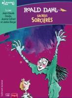 Sacrées sorcières | Dahl, Roald (1916-1990). Auteur
