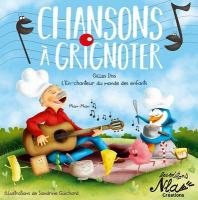 Chansons à grignoter / Gilles Diss | Diss, Gilles. Chanteur. Chant
