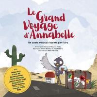 Le grand voyage d'Annabelle / Néry | Néry. Narrateur. Narr.