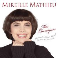 Mes classiques / Mireille Mathieu, chant | Mathieu, Mireille. Interprète
