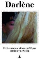 DARLENE | Lenoir, Hubert