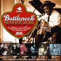 Bottleneck guitar : selected sides : CD A / Blind Lemon Jefferson, Big Boy Cleveland, Bo Weavil Jackson... [et al.] guit. slide |