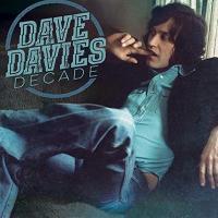 Decade | Dave Davies