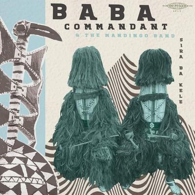 Sira ba kele / Baba Commandant | Baba Commandant & The Mandingo Band