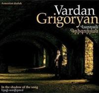 In the shadow of the song / Vardan Grigoryan | Grigoryan, Vardan