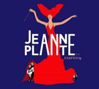 Jeanne Plante est chafouin / Jeanne Plante, comp. & chant  