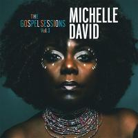 The gospel sessions, vol. 3 | Michelle David