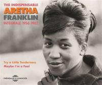 INTEGRALE : 1956-1962 | Franklin, Aretha - voc