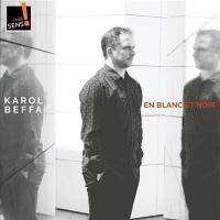 En blanc et noir / Karol Beffa, p   Beffa, Karol (1973-) - pianiste, compositeur franco-suisse. Interprète