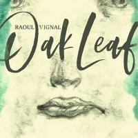 Oak leaf | Vignal, Raoul. Compositeur