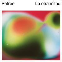 LA|OTRA MITAD | Refree