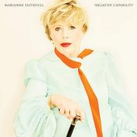 Negative capability / Marianne Faithfull, chant | Faithfull, Marianne (1946-....). Interprète