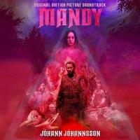 Mandy : B.O.F. / Johann Johannsson, comp. | Johannsson, Johann. Compositeur