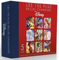 Les 100 [cent] plus belles chansons Disney