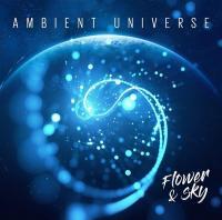 Flower & sky | Ambient Universe. Compositeur