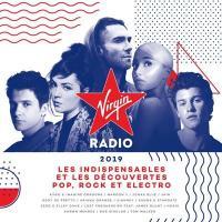 Virgin radio 2019 : les indispensables et les découvertes pop, rock et électro | Compilation