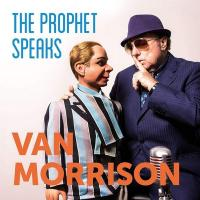 The prophet speaks | Van Morrison (1945-....). Musicien