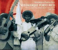Nostalgique Porto Rico : plenas, guarachas, boléros et chansons jibaras 1940-1960 | Johnny Albino y su Trio San Juan. Musicien