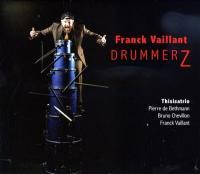 Drummerz / Franck Vaillant |