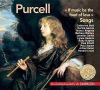 If music be the food of love : songs | Purcell, Henry (1659-1695). Compositeur