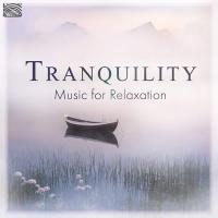 Tranquility : music for relaxation | Jason Carter