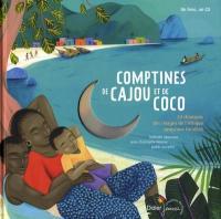 Comptines de cajou et de coco : 24 chansons des rivages de l'Afrique et des Caraïbes