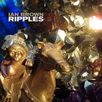 Ripples | Ian Brown
