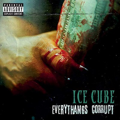 Everythangs corrupt Ice Cube, Too Short, chant
