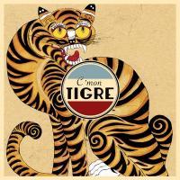 Racines / C'Mon Tigre |