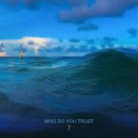 Who do you trust ? / Papa Roach | Papa Roach. Musicien. Ens. voc. & instr.