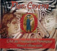 L'Art des troubadours provençaux : XIIème et XIIIème siècles / Flor Enversa  
