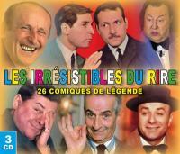 Les irrésistibles du rire : 26 comiques de légende / Bourvil, réc. | Bourvil (1917-1970). Narrateur. Réc.