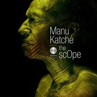 The scope  | Katché, Manu (1958-....). Batterie. Compositeur