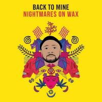 BACK TO MINE | Nightmares on Wax